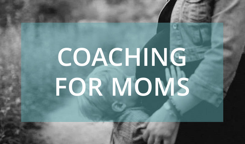 Coaching for Moms
