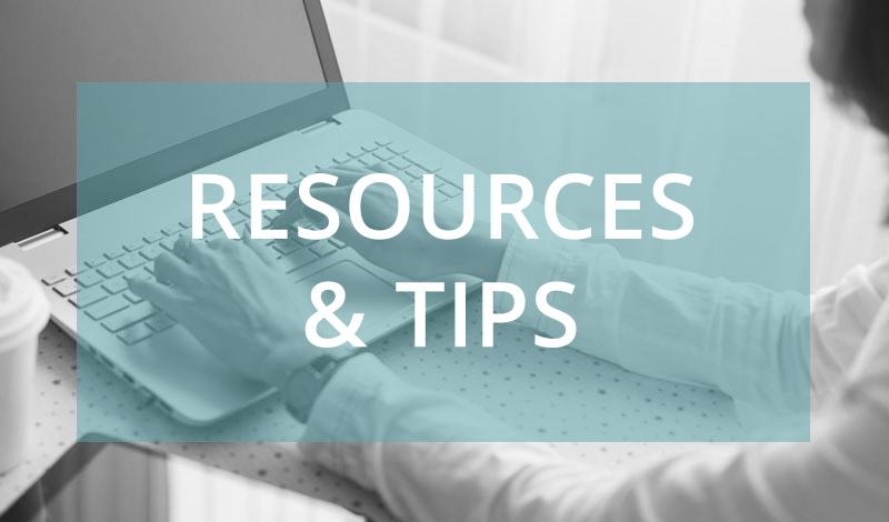 Resources & Tips