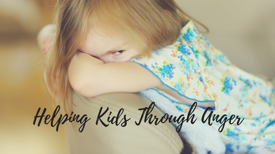3 Ways to Help Children Work Through Anger