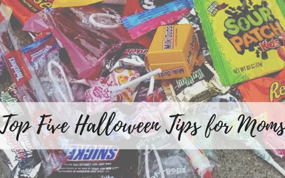 Top Five Halloween Tips for Moms